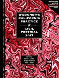 img - for O'Connor's California Practice * Civil Pretrial 2017 book / textbook / text book