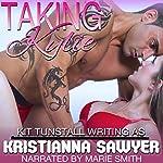 Taking Kylie: Fertile Erotic Romance QuikRead | Kristianna Sawyer