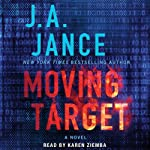 Moving Target: Ali Reynolds, Book 9 | J. A. Jance