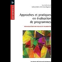 Approches et pratiques en évaluation de programmes (French Edition)