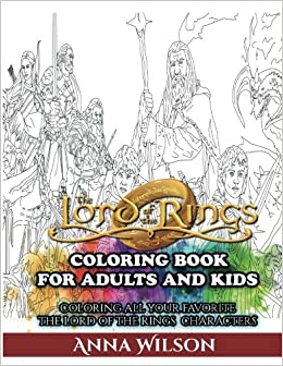 The Lord of the Rings Coloring Book for Adults and Kids: Coloring ...