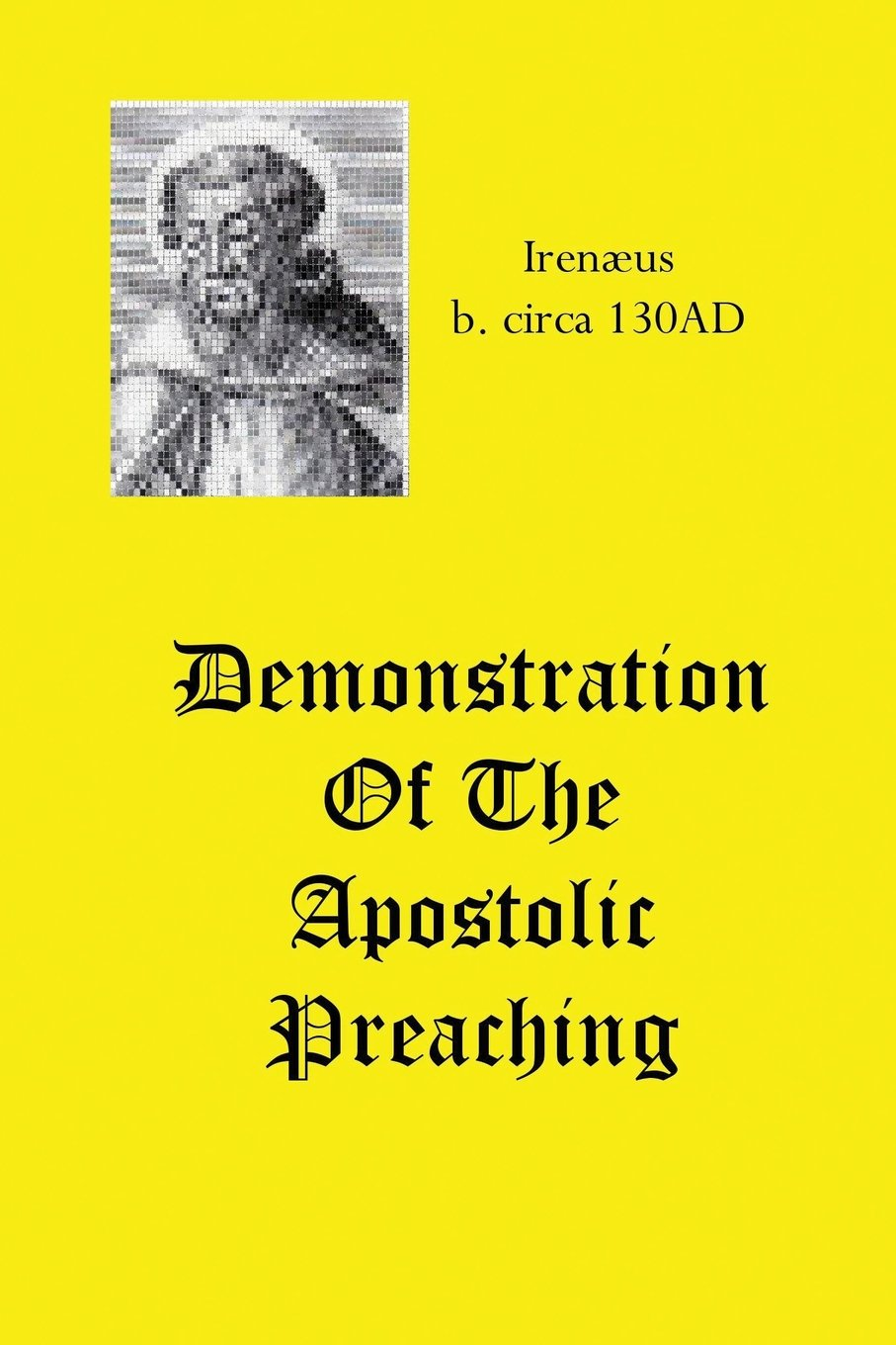 Demonstration Of The Apostolic Preaching ebook