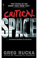 Critical Space (Atticus Kodiak Book 5) Kindle Edition