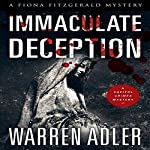Immaculate Deception: Fiona Fitzgerald Mystery Series, Book 6 | Warren Adler