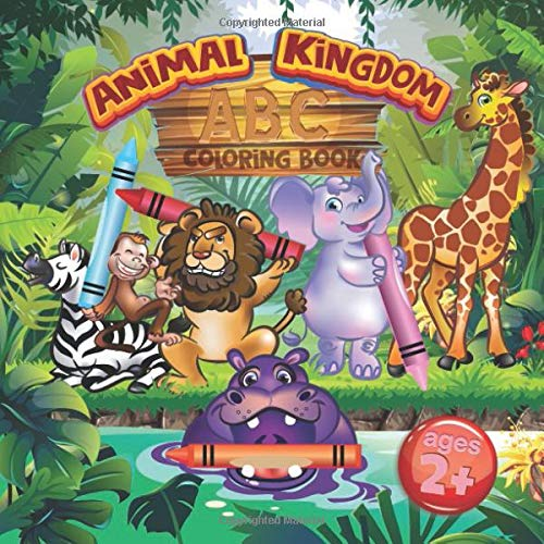 Animal Kingdom ABC Coloring Book For Kids Ages 2