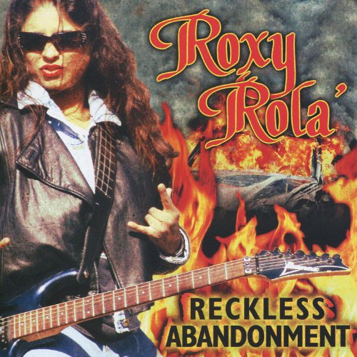 Roxy Roller - Reckless Abandonment [Explicit]