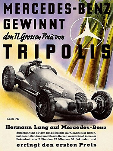 "Mercedes Benz Gewinnt Tripolis Car Race Germany Grand Prix German Automobile Vintage Poster Repro 12"" X 16"" Image Size. We Have Other Sizes Available!"