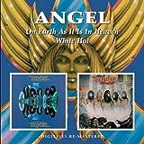 Angel -  On Earth As It Is In Heaven/White Hot