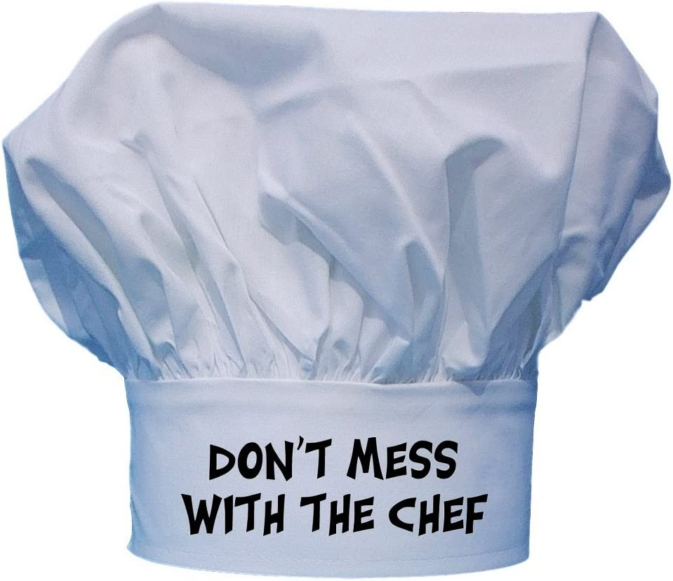 Toque Hat Don't Mess With The Chef   Funny Chef Wear
