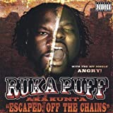 Escaped: Off the Chains by Ruka Puff (2004-07-27)