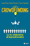 Crowdfunding: la via collaborativa all'imprenditorialità
