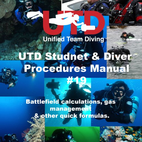 UTD Student & Diver Procedures #19 - Battlefield Calculations (UTD Student & Diver Procedures Manual Book 1) ()