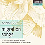 Migration Songs | Anna Quon