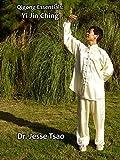 Qigong Essentials: Yi Jin Ching
