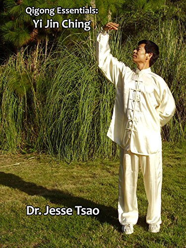 Qigong Essentials: Yi Jin Ching by