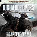The Captive Flame: Forgotten Realms: Brotherhood of the Griffon, Book 1 Audiobook by Richard Lee Byers Narrated by James Patrick Cronin