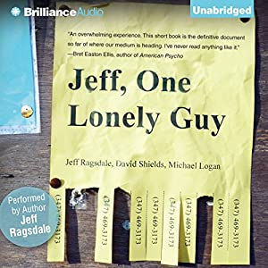 Jeff, One Lonely Guy Audiobook