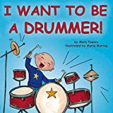 I Want to Be a Drummer!