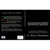 AUTOHEMOTHERAPY REFERENCE MANUAL (The AUTOMED Project) (English Edition)