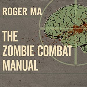 The Zombie Combat Manual Audiobook