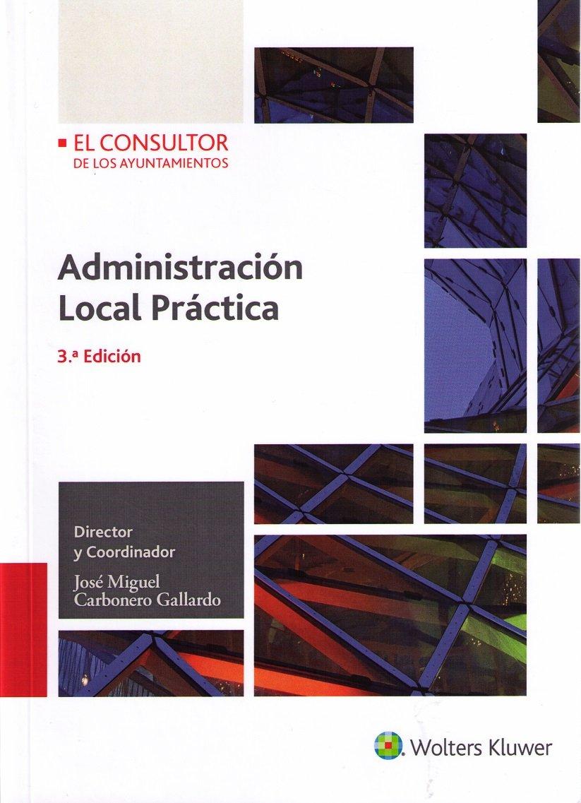 Administración Local Práctica (3ª Edición) Tapa blanda – 9 abr 2018 El Consultor 8470527681 Local government law