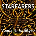 Starfarers Audiobook by Vonda N. McIntyre Narrated by Gayle Hendrix