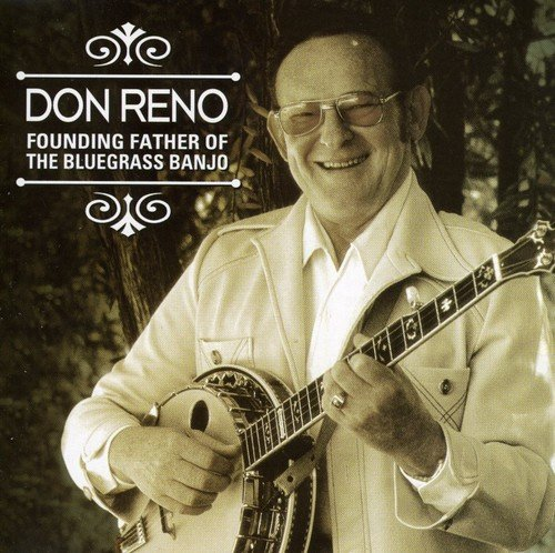 Don Reno Banjo (Founding Father of the Bluegrass Banjo)