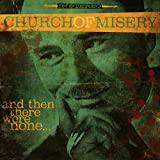 Church Of Misery: And Then There Were None? (Audio CD)