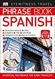 img - for Eyewitness Travel Phrase Book Spanish (DK Eyewitness Travel Phrase Books) book / textbook / text book