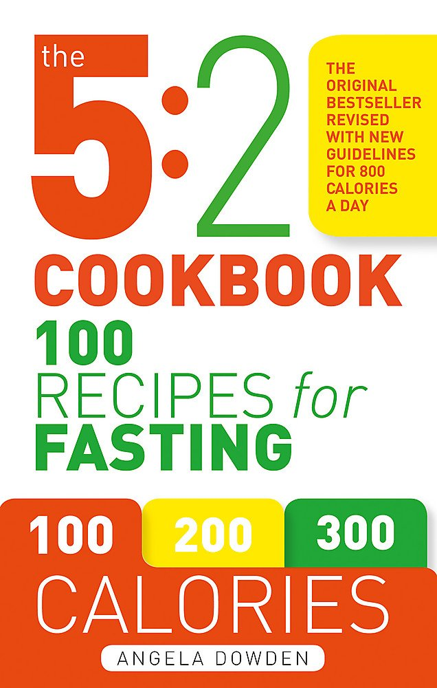Read Online The 5:2 Cookbook: 100 Recipes for Fasting pdf epub