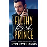 Filthy Rich Prince: A Filthy Rich Billionaires Book