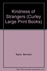The Kindness of Strangers (Curley Large Print Books) Paperback