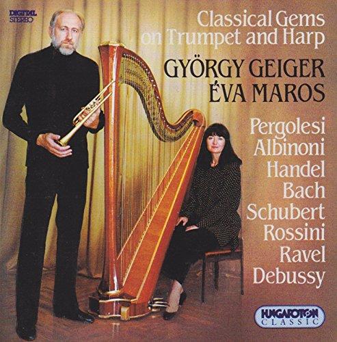 Pergolesi / Cabezon / Albinioni / Daquin / Handel / Bach: Trumpet and Harp Arrangements