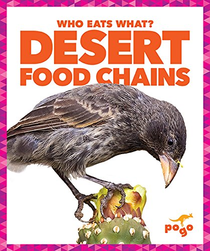 Download Desert Food Chains (Pogo: Who Eats What?) pdf