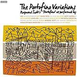 Portofino Variations (Gatefold sleeve) [180 gm 2LP black vinyl]