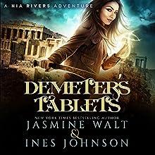Demeter's Tablet: Nia Rivers Adventures, Book 2 | Livre audio Auteur(s) : Jasmine Walt, Ines Johnson Narrateur(s) : Kate Marcin