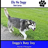 Doggy's Busy Day (Ella the Doggy)