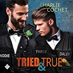 Tried & True: THIRDS, Book 10 | Charlie Cochet
