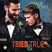 Tried & True: THIRDS, Book 10 Audiobook by Charlie Cochet Narrated by Mark Westfield