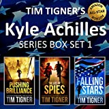 Kindle Store : Kyle Achilles Series, Books 1-3 Box Set: Pushing Brilliance / The Lies of Spies / Falling Stars