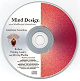 Reduce Driving Anxiety and Driving Phobia Subliminal CD - Relax and Be a More Confident Driver!!