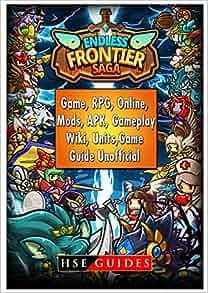 endless frontier saga game rpg online mods apk gameplay wiki units game guide unofficial. Black Bedroom Furniture Sets. Home Design Ideas
