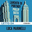 Lamento di Portnoy Audiobook by Philip Roth Narrated by Luca Marinelli