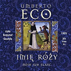 Imie Rózy [The Name of the Rose] Audiobook