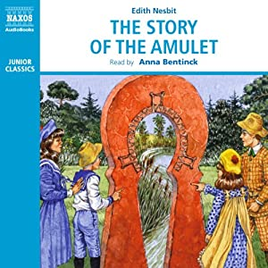 The Story of the Amulet Audiobook
