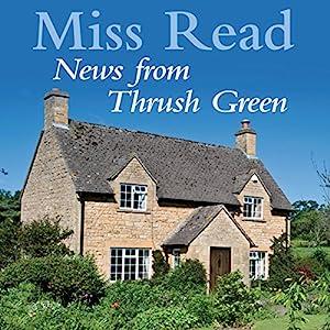 News from Thrush Green Audiobook
