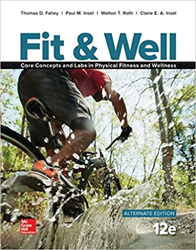 Fit well alternate edition core concepts and labs in physical fit well alternate edition core concepts and labs in physical fitness and wellness loose leaf 12th edition fandeluxe Gallery