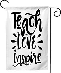 C COABALLA Teach Love Inspire,Welcome Garden Flag Double Sided Outdoor Decoration 28''x40''