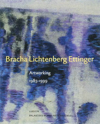 Bracha Lichtenberg Ettinger: Artworking: 1985-1999