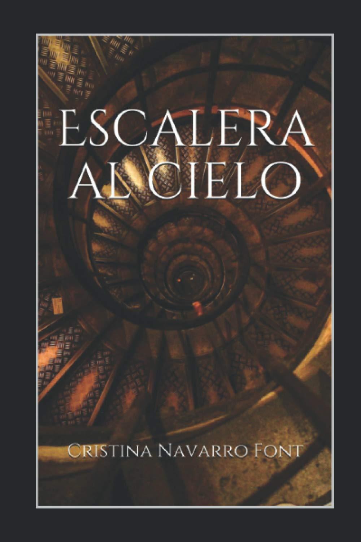 Escalera al cielo: Amazon.es: Navarro Font, Cristina: Libros